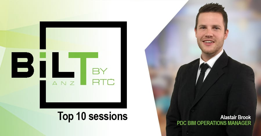 Alastair Brook's Presentation on Implementation of BIM Included in Top 10 sessions at BILT ANZ